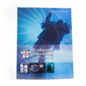 TDI ADVANCED TRIMIX DIVING MANUAL